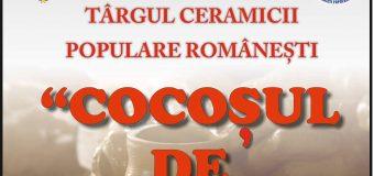"""EVENIMENT de MARCĂ – 1-3 iunie 2018 """"Cocoșul de Hurez"""""""
