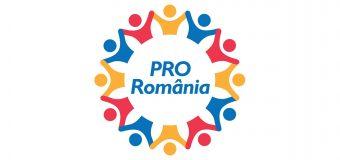 PRO România ține cu ROMÂNIA!