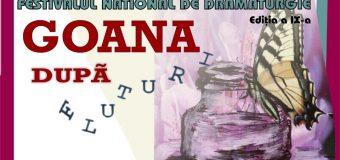 """Festivalul Național de Dramaturgie """"Goana după fluturi"""""""